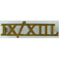 IX/XIIL (9th/12th Royal Lancers (Prince Of Wales's)) Westlake -'only A/A'  Brass Army metal shoulder title