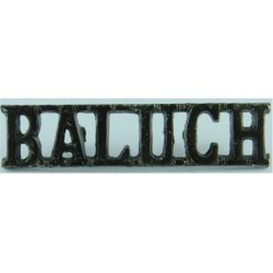Baluch (Baloch Regiment) - Pakistan Pre-1991 - Black  Anodised Army Staybrite shoulder title