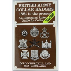British Army Collar Badges 1881 To The Present (1986 Churchill & Westlake   Insignia Reference Book