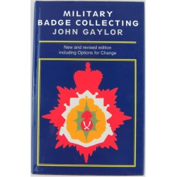 Military Badge Collecting - John Gaylor 5th Edition   Insignia Reference Book
