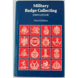 Military Badge Collecting - John Gaylor 3rd Edition   Insignia Reference Book