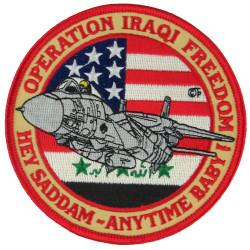 Operation Iraqi Freedom - Hey Saddam - Anytime Baby Tomcat  Embroidered Gulf War cloth badge