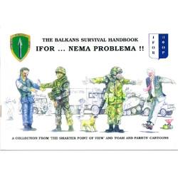 The Balkans Survival Handbook - IFOR.. Nema Problema Bosnia Cartoon Book   Military Book