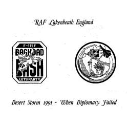 RAF Lakenheath: England - When Diplomacy Failed Desert Storm 1991   Military Photograph or Post-Card