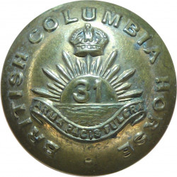 31st Regiment (British Columbia Horse) Canadian Army 18.5mm - 1911-1920 with King's Crown. Brass Military uniform button