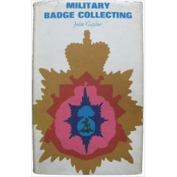 Military Badge Collecting - John Gaylor 1st Edition   Insignia Reference Book