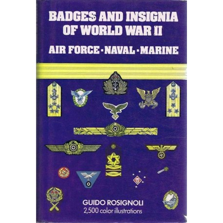 Badges And Insignia Of WW2 Air Force Naval Marine Guido Rosignoli 1980   Insignia Reference Book
