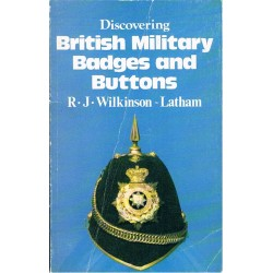 Discovering British Military Badges & Buttons(folded RJ Wilkinson-Latham   Insignia Reference Book