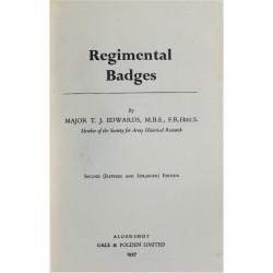 Regimental Badges - 2nd Edition Maj TJ Edwards 1957   Insignia Reference Book