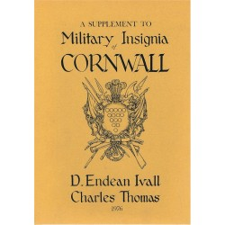 Supplement To Military Insignia Of Cornwall (1976) Ivall & Thomas   Insignia Reference Book