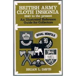 British Army Cloth Insignia 1940 To The Present Brian L Davis (1985)   Insignia Reference Book
