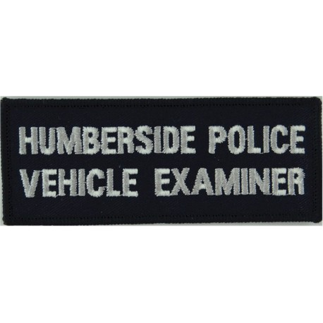 Humberside Police Vehicle Examiner Words On Rectangle  Embroidered UK Police or Prison insignia